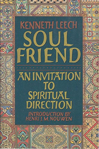 9780060652142: Soul Friend: An Invitation to Spiritual Direction