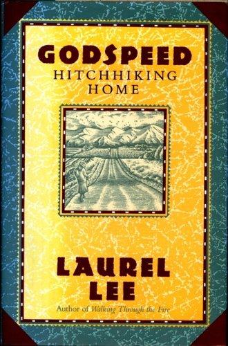 9780060652234: Godspeed: Hitchhiking Home