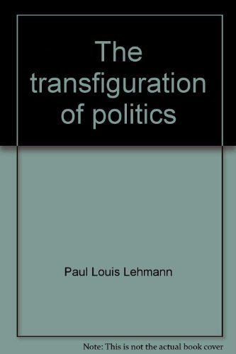 9780060652296: The Transfiguration of Politics