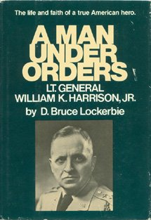 9780060652579: A man under orders: Lieutenant General William K. Harrison, Jr