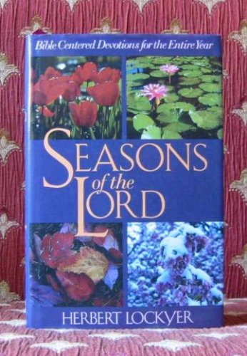 9780060652609: Seasons of the Lord: Bible-Centered Devotions for the Entire Year