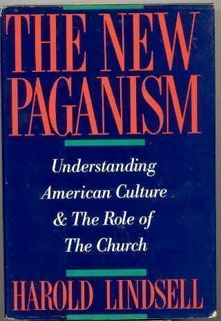 9780060652722: The New Paganism: Understanding American Culture & the Role of the Church