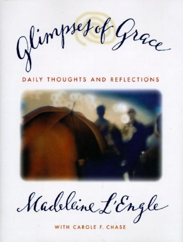 9780060652807: Glimpses of Grace: Daily Thoughts and Reflections