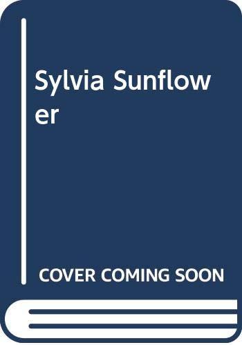 9780060652999: Sylvia Sunflower
