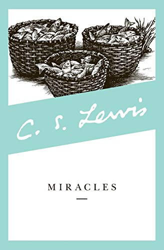 MIRACLES A preliminary study: LEWIS, C(live) S(taples)