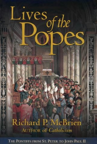 9780060653033: Lives of the Popes: The Pontiffs from St Peter to John Paul II