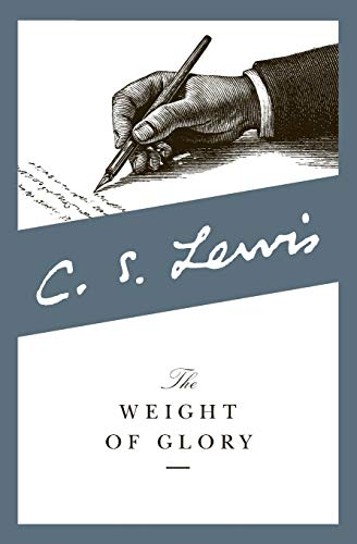 9780060653200: The Weight of Glory