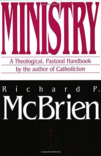 9780060653248: Ministry: A Theological, Pastoral Handbook