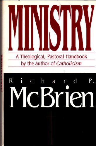 9780060653286: Ministry: A theological-pastoral handbook