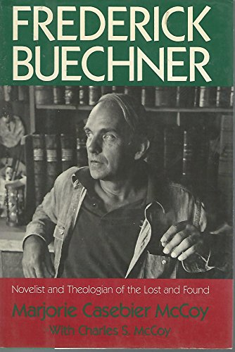 9780060653293: Frederick Buechner: Novelist and Theologian of the Lost and Found