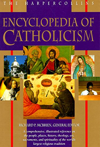 9780060653385: The Harpercollins Encyclopedia of Catholicism