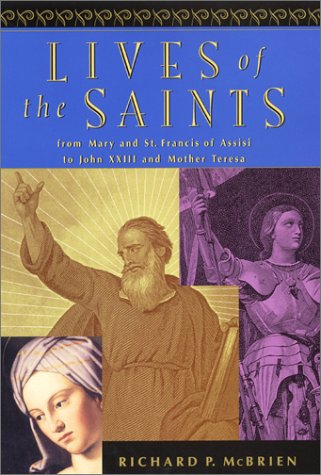 9780060653408: Lives of the Saints: From Mary and Francis of Assisi to John XXIII and Mother Teresa