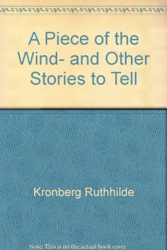 9780060653644: A Piece of the Wind- and Other Stories to Tell