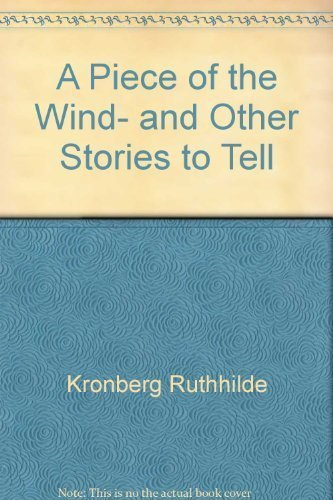 9780060653644: A piece of the wind, and other stories to tell