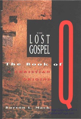 9780060653743: The Lost Gospel: The Book of q & Christian Origins