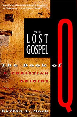 9780060653750: The Lost Gospel: The Book of Q & Christian Origins
