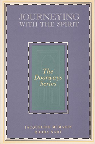 9780060653798: Journeying With the Spirit (The Doorways Series)