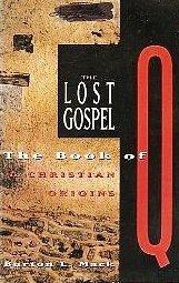 9780060653828: THE LOST GOSPEL The Book of Q & Christian Origins