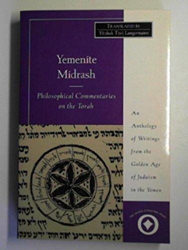 9780060653910: Yemenite Midrash: Philosophical Commentaries on the Torah (Sacred Literature Series)