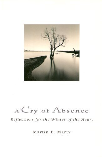9780060654023: A Cry of Absence: Reflections for the Winter of the Heart