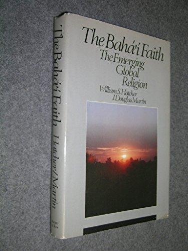 9780060654412: Baha'i Faith: The Emerging Global Religion