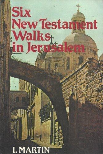 9780060654429: Six New Testament Walks in Jerusalem