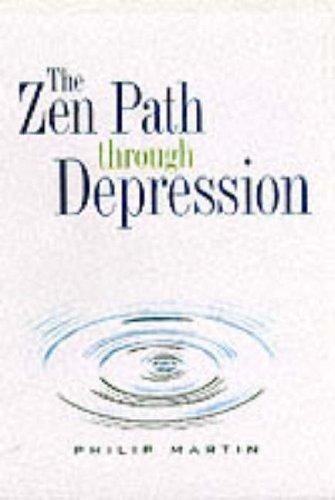 9780060654450: The Zen Path Through Depression