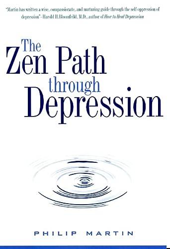 9780060654467: Zen Path Through Depression, The