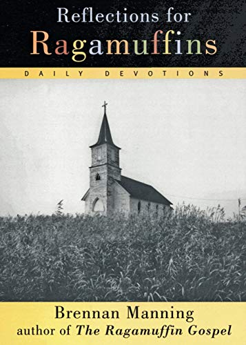 9780060654573: Reflections for Ragamuffins: Daily Devotions from the Writings of Brennan Manning