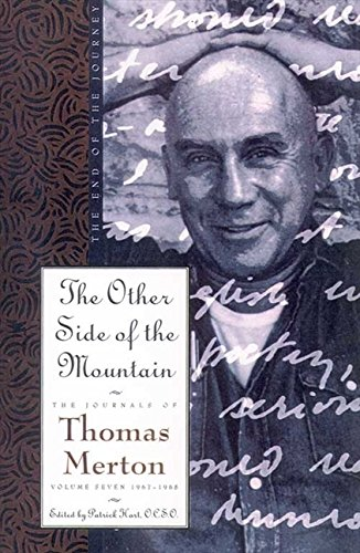 9780060654863: The Other Side of the Mountain: The Journals of Thomas Merton Volume 7:1967-1968