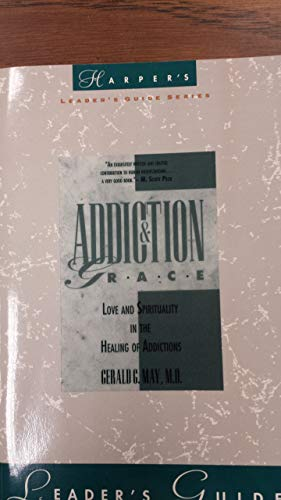 9780060655327: Addiction and Grace: Leader's Guide