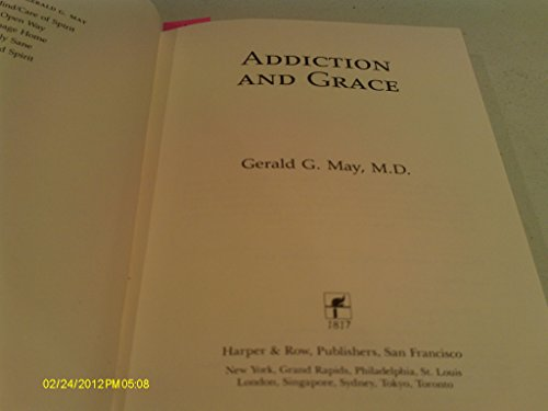 9780060655365: Addiction and Grace