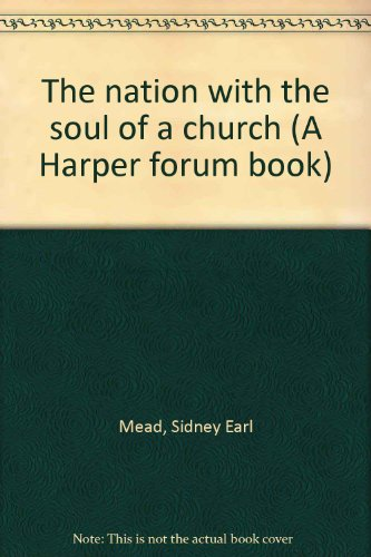 9780060655464: The nation with the soul of a church (A Harper forum book)