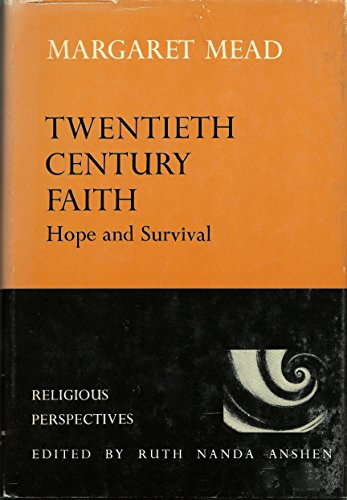 9780060655495: Twentieth Century Faith: Hope and Survival (Religious perspectives)