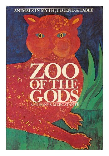 9780060655617: Zoo of the gods: animals in myth, legend, & fable