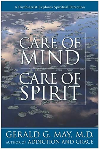 9780060655679: Care of Mind, Care of Spirit