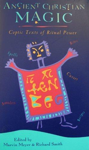 9780060655785: Ancient Christian Magic: Coptic Texts of Ritual Power