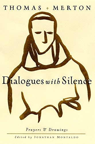 9780060656027: Dialogues with Silence: Prayers and Drawings