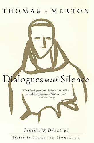 9780060656034: Dialogues with Silence: Prayers & Drawings