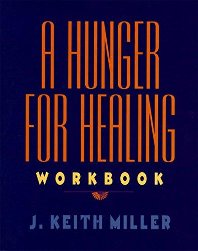 9780060657215: A Hunger for Healing Workbook