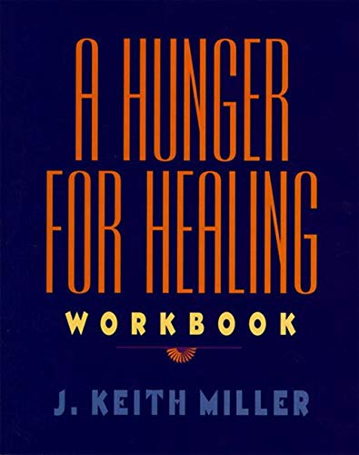 9780060657215: A Hunger for Healing Workbook