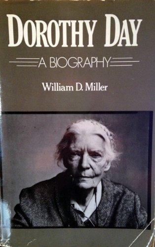 9780060657499: Dorothy Day: A Biography