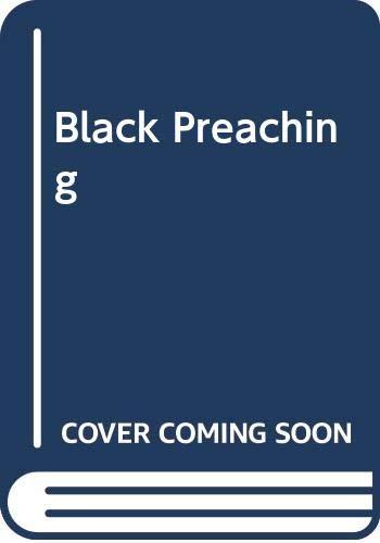 9780060657611: Black Preaching