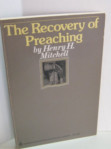 9780060657635: The Recovery of Preaching (Ministers paperback library ; RD 229)