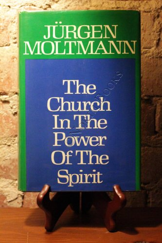 9780060659059: The Church in the Power of the Spirit: A Contribution to Messianic Ecclesiology