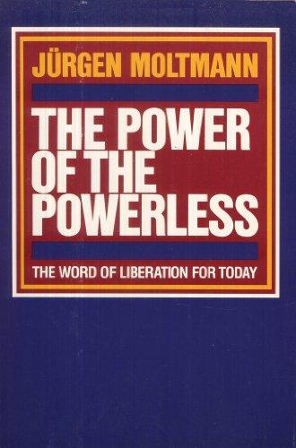 The power of the powerless: Ju?rgen Moltmann
