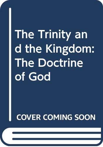 9780060659158: The Trinity and the Kingdom: The Doctrine of God