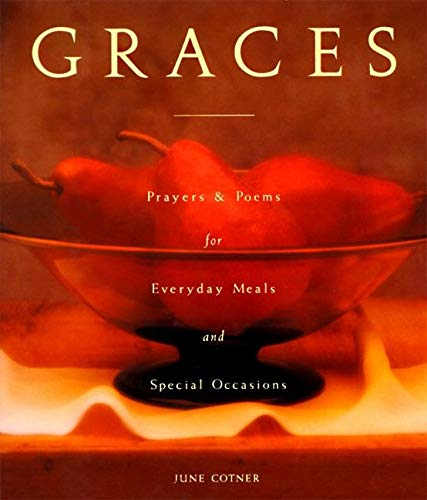 9780060659561: Graces: Prayers for Everyday Meals and Special Occasions