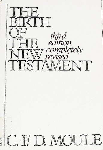 9780060660291: Birth of the New Testament