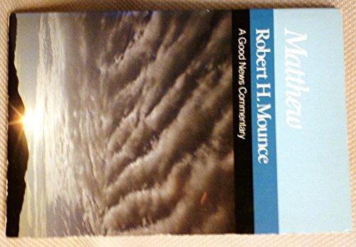 9780060660321: Matthew: A Good News Commentary (New International Biblical Commentary)